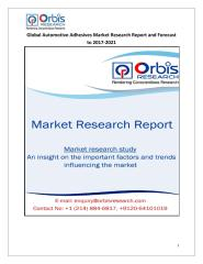 Global Automotive Adhesives Market Research Report and Forecast to 2017-2021.pdf