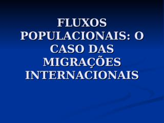 migrações internacionais.ppt