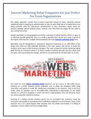 Internet Marketing Dubai Companies Are Just Perfect For Fresh Organizations.doc