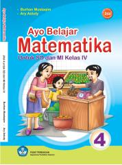Ayo_Belajar_Matematika_Kelas_4_Burhan_Moestaqiem_Ary_Astuty_2008.pdf