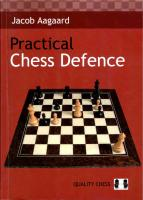 Quality Chess - Practical Chess Defence - Jacob Aagaard.pdf