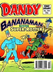 Dandy Comic Library 340 - Bananaman versus Super-Rotter (TGMG) (1997).cbz