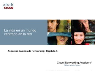 (2) CCNA_Exploration_Network_Fundamentals_-_Chapter_1_es.ppt