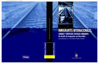 version digital del libro inmigrantes internacionales ciudad y servicios urbanos el desafio de la integracion con diversidad.pdf